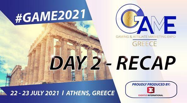 GAME Greece 2021 – Day 2 Recap